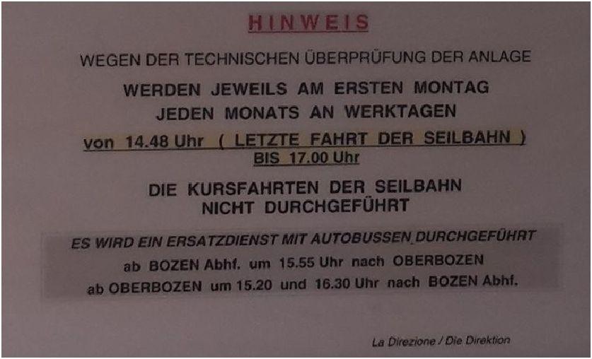Aushang für die Rittner Seilbahn in Bozen im Jahr 2015: Das System Seilbahn steht stundenweise nicht zur Verfügung